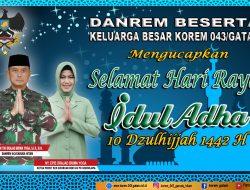 Danrem 043 Gatam Ucapkan Selamat Idul Adha 1442H